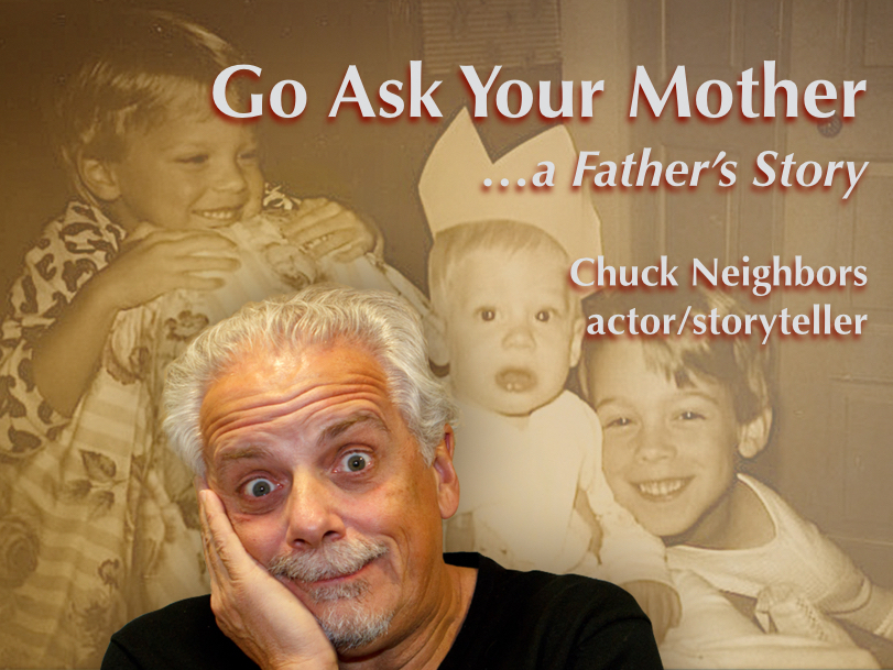 Go Ask Your Mother...a Father's Story
